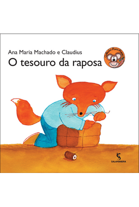 O Tesouro da Raposa - Col. Mico Maneco - 2ª Ed. 2013 - Machado,Ana Maria pdf epub