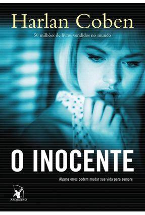 O Inocente - Alguns Erros Podem Mudar Sua Vida Para Sempre - Coben,Harlan pdf epub