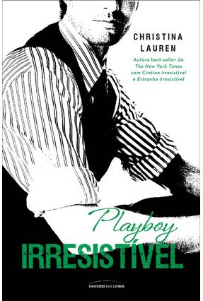 Playboy Irresistível - Lauren,Christina | Hoshan.org