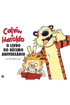 Calvin e Haroldo - o Livro do Décimo Aniversário - Watterson,Bill   Hoshan.org