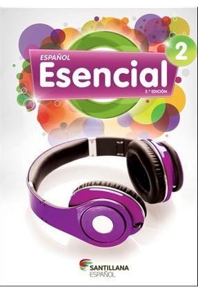 Español - Esencial - Vol. 2 - 7º Ano - 2ª Ed. 2013 - Santillana pdf epub