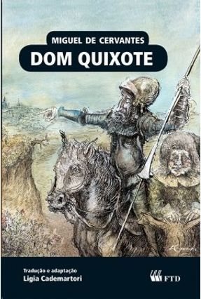 Dom Quixote - Almanaque Dos Clássicos da Literatura Universal - Cervantes,Miguel de | Hoshan.org