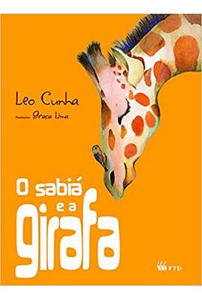 O Sabiá e A Girafa - Série Isto e Aquilo - Cunha,Leo Cunha,Leo pdf epub