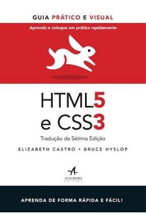 Html5 e Css3 - Guia Prático e Visual - Castro,Elizabeth Hyslop,Bruce | Hoshan.org