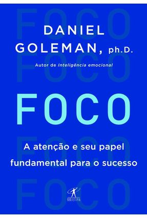 Foco - Goleman,Daniel | Hoshan.org