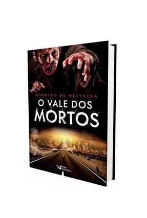 O Vale Dos Mortos - De Oliveira,Rodrigo pdf epub