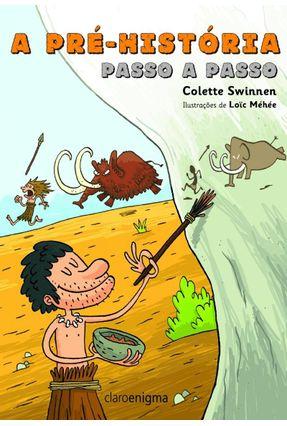 A Pré-História Passo A Passo - Swinnen,Colette pdf epub