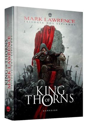 King Of Thorns - Trilogia Dos Espinhos - Lawrence,Mark | Tagrny.org