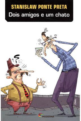 Dois Amigos e Um Chato - Col. Veredas - 3ª Ed. 2013 - Ponte Preta,Stanislaw pdf epub