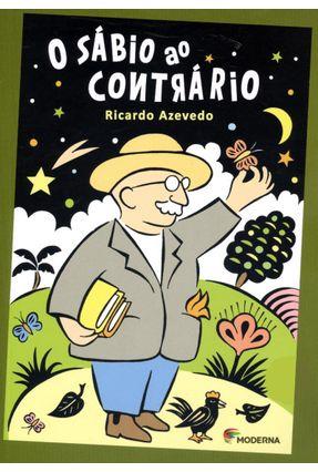O Sábio ao Contrário - Col. Veredas - 2ª Ed. 2014 - Azevedo,Ricardo | Nisrs.org