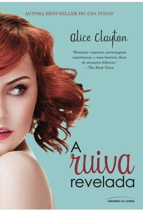 A Ruiva Revelada - Clayton,Alice | Tagrny.org