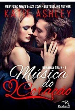 Música do Coração -Série - Runaway Train - Ashley,Katie   Hoshan.org