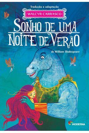 Sonho de Uma Noite de Verão - Carrasco,Walcyr Shakespeare,William | Hoshan.org