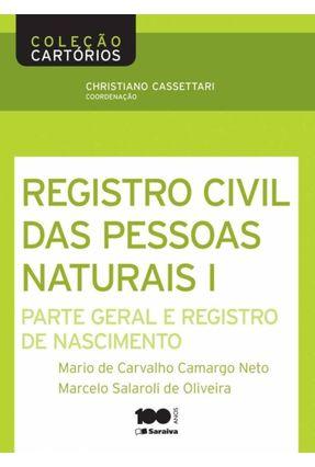 Registro Civil de Pessoas Naturais I - Col. Cartórios - Salaroli,Marcelo Camargo Neto,Mario De Carvalho | Hoshan.org