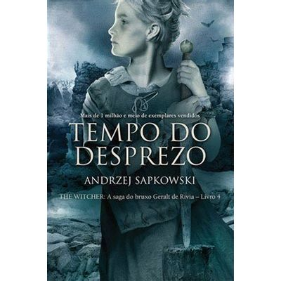Tempo Do Desprezo - The Witcher - A Saga Do Bruxo Geralt De Rivia - Vol. 4 - Capa Clássica