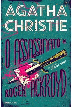 O Assassinato De Roger Ackroyd - Christie,Agatha   Hoshan.org