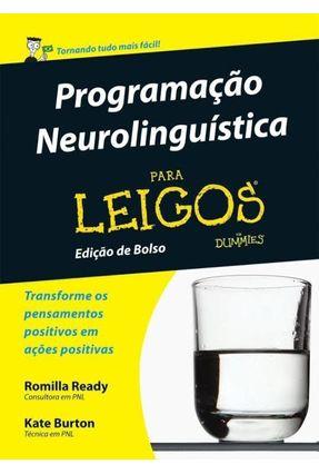 Programação Neurolinguística Para Leigos - Edição de Bolso - Burton,Kate Ready,Romilla | Hoshan.org