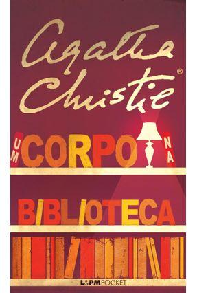 Um Corpo na Biblioteca - L&Pm Pocket - Christie,Agatha | Tagrny.org