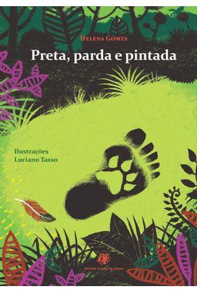 Preta, Parda e Pintada - Gomes,Helena   Hoshan.org