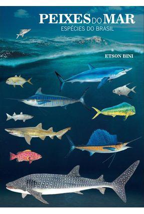 Edição antiga - Peixes do Mar - Espécies do Brasil - Bini,Etson | Hoshan.org
