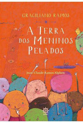 A Terra Dos Meninos Pelados - Ramos,Graciliano pdf epub