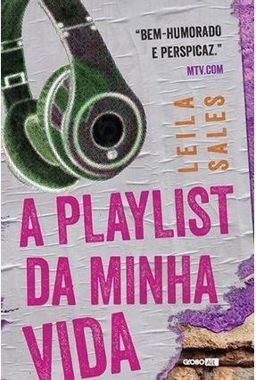 A Playlist da Minha Vida - Sales,Leila | Hoshan.org