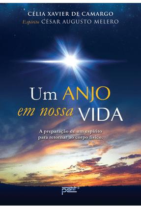 Um Anjo Em Nossa Vida - De Camargo,Célia Xavier pdf epub