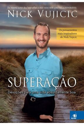 Superação - Vujicic,Nick   Hoshan.org