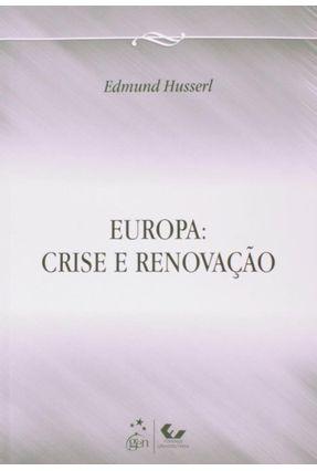 Europa - Crise e Renovação - Husserl,Edmund | Nisrs.org