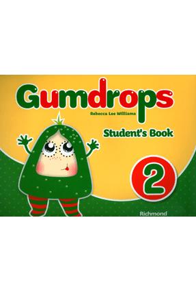 Gumdrops - Vol. 2 - Educação Infatil - Student's Book