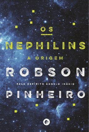 Os Nephilins: A Origem Vol. 2 - Col. Crônicas da Terra - Pinheiro,Robson pdf epub
