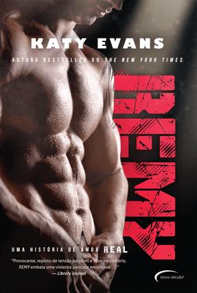 Remy - Série Real - Livro 3 - Katy Evans | Tagrny.org