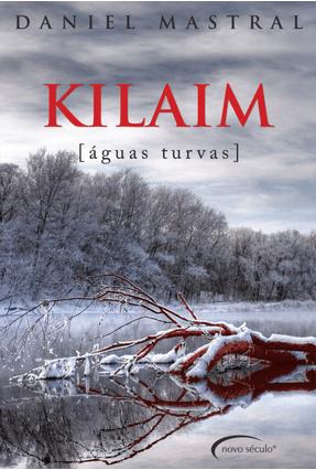 Kilaim - Águas Turvas - Mastral,Daniel | Tagrny.org