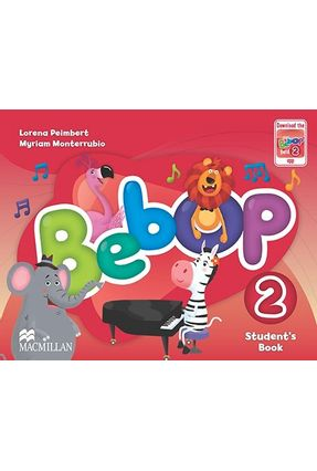 Bebop 2 - Student's Book With Parent's Guide - Macmillan | Hoshan.org