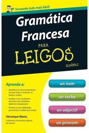Gramática Francesa Para Leigos - Mazet,Véronique pdf epub