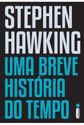 Uma Breve História do Tempo - Hawking,Stephen | Tagrny.org