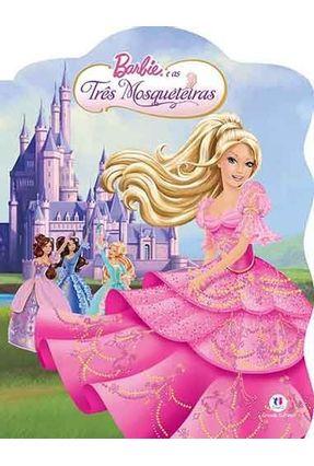 Barbie e As Três Mosqueteiras - Editora Ciranda Cultural | Nisrs.org