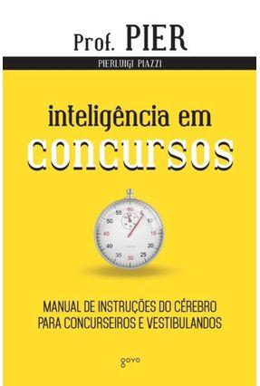 Inteligência Em Concursos - Col. Neuroaprendizagem - Vol. 4 - 2ª Ed. 2014 - Piazzi,Pierluigi pdf epub