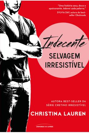 Indecente - Selvagem Irresistível - Vol. 2 - Lauren,Christina | Hoshan.org