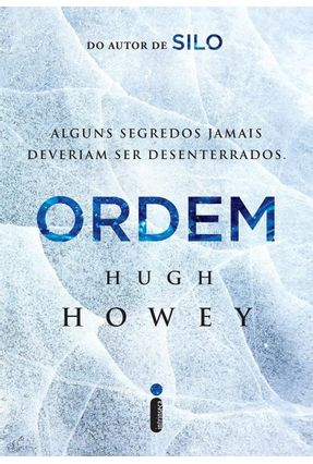 Ordem - Série Silo - Vol. 2 - Howey,Hugh   Hoshan.org