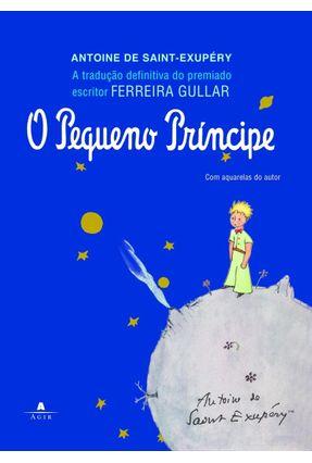 O Pequeno Príncipe  - Ferreira Gullar - Saint-Exupéry,Antoine De | Hoshan.org