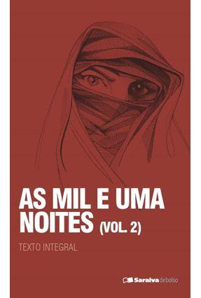 As Mil e Uma Noites - Vol. 2 - Col. Saraiva de Bolso - Galland,Antoine | Hoshan.org