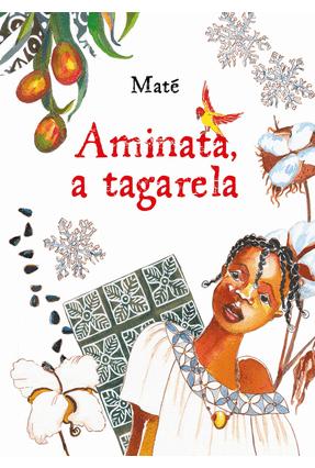 Aminata, A Tagarela - Maté pdf epub