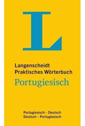 Langenscheidt Praktisches Wörterbuch Portugiesisch - Portugiesisch-Deutsch/Deutsch-Portugiesisch - Langenscheidt Publishing | Hoshan.org