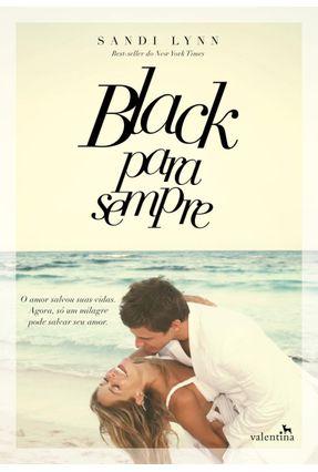 Black Para Sempre - Lynn,Sandi pdf epub
