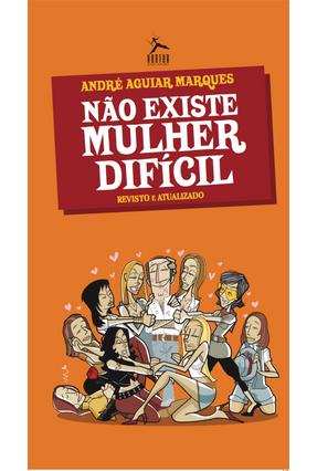Não Existe Mulher Dificil - Pocket - Marques ,Andre´ Aguiar | Hoshan.org