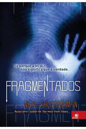 Fragmentados - Shusterman,Neal   Hoshan.org