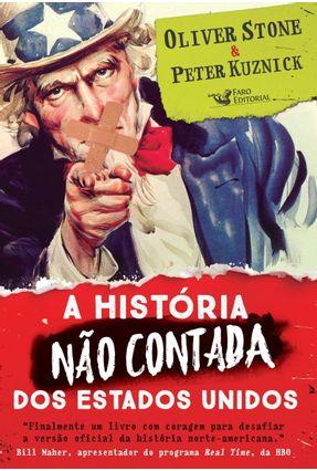 A História Não Contada Dos Estados Unidos - Stone,Oliver   Hoshan.org
