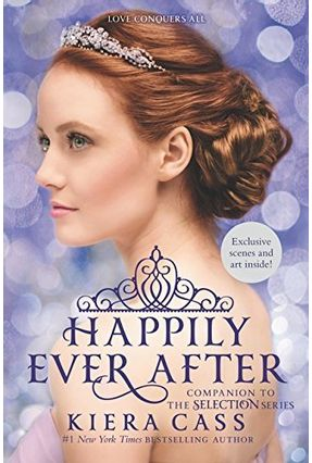 Happily Ever After - Companion To The Selection Series - International Edition - Cass,Kiera | Hoshan.org