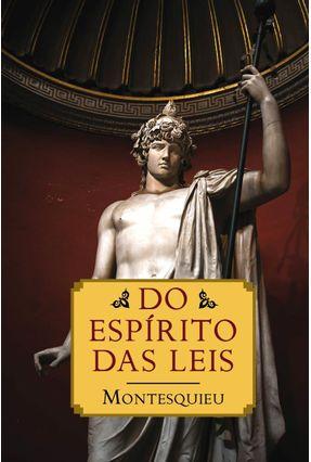 Do Espirito Das Leis - Edição Especial - Montesquieu pdf epub